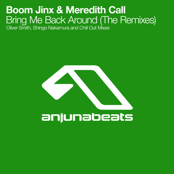 Boom Jinx - Bring Me Back Around (Oliver Smith Remix)